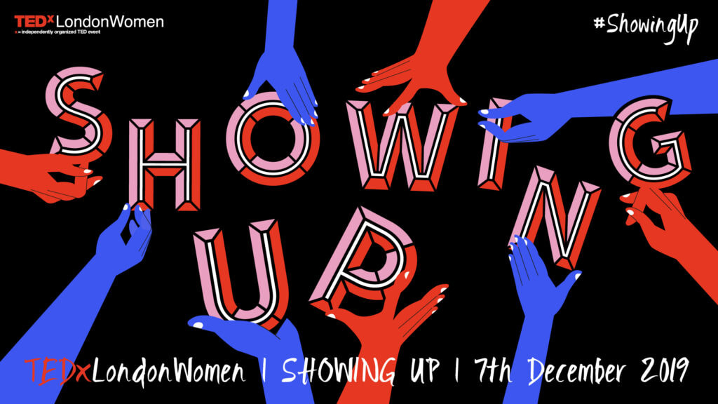 Showing Up with TEDxLondonWomen